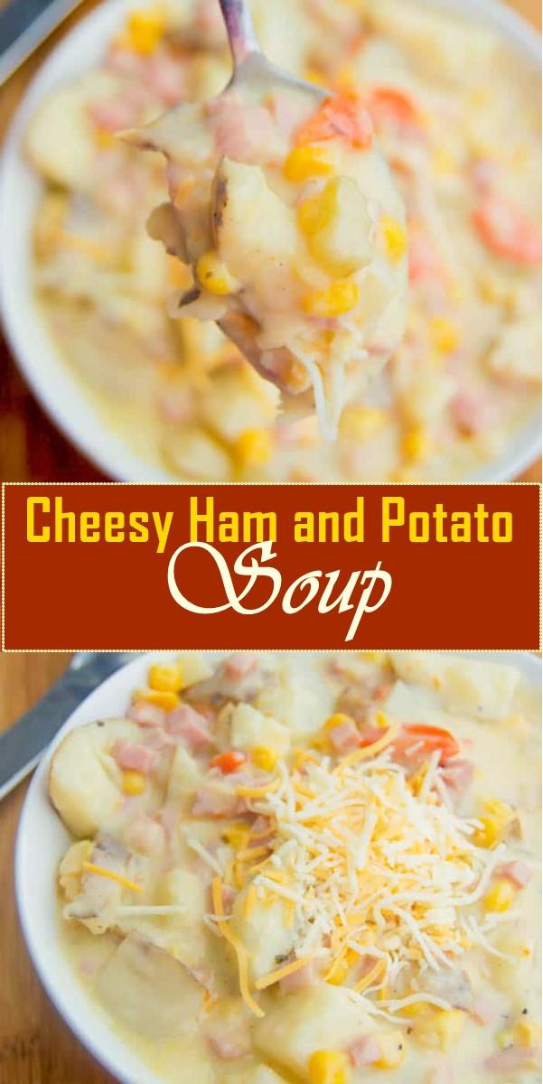Cheesy Ham and Potato Soup #souprecipes