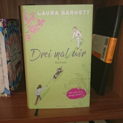 Laura Barnett - Drei mal wir