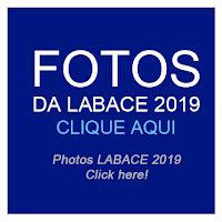 Photos | Fotos da LABACE 2019