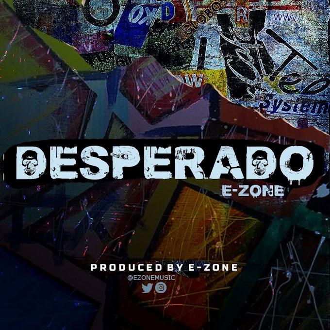 Music: E-Zone - Desperado