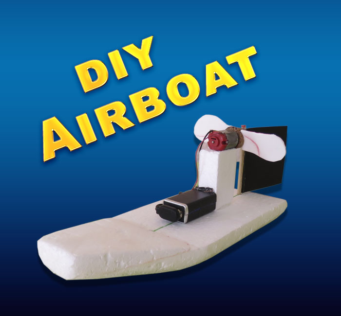 How to Make an Airboat (Homemade Boat) - Proyectatumente