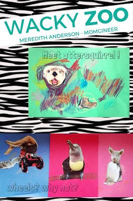 Create a Wacky Zoo! Meredith Anderson - Momgineer