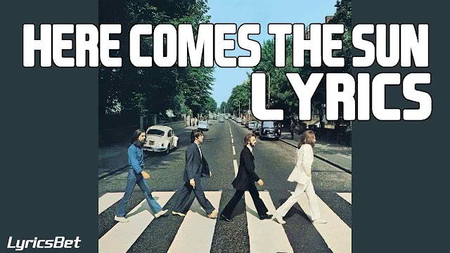 Here Comes the Sun Lyrics