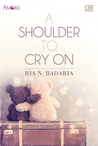 Ria N. Badaria - A Shoulder to Cry on