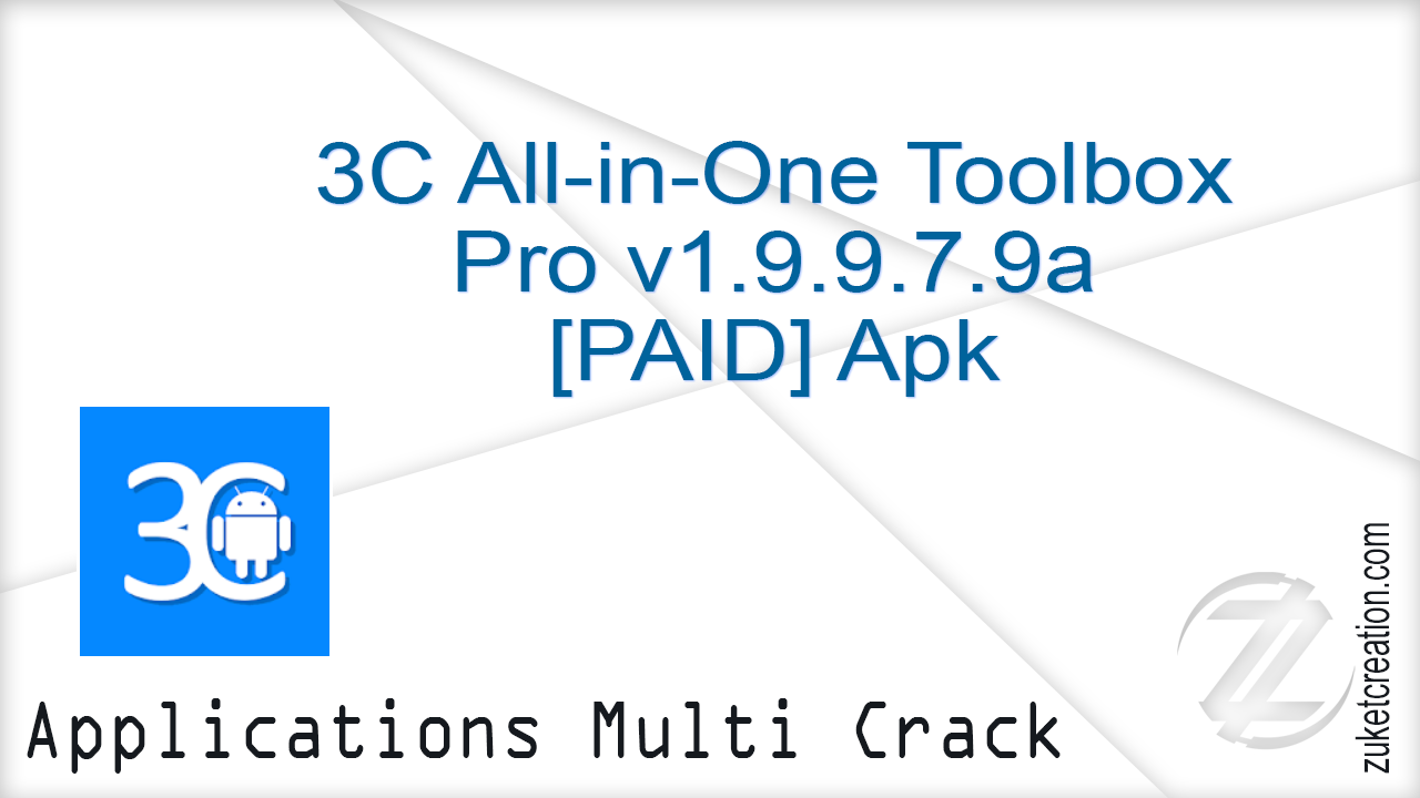3C All-in-One Toolbox Pro v1.9.9.7.9a [PAID] Apk |  14.0 MB