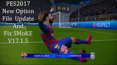 PES 2017 Option File Smoke Patch 17.1.5 Update 02/11/2019 Season 2019/2020