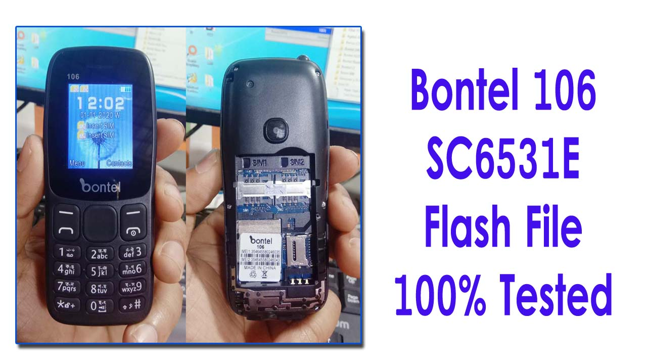 bontel 106 flash file for your 6531e powered mobile phone flash.