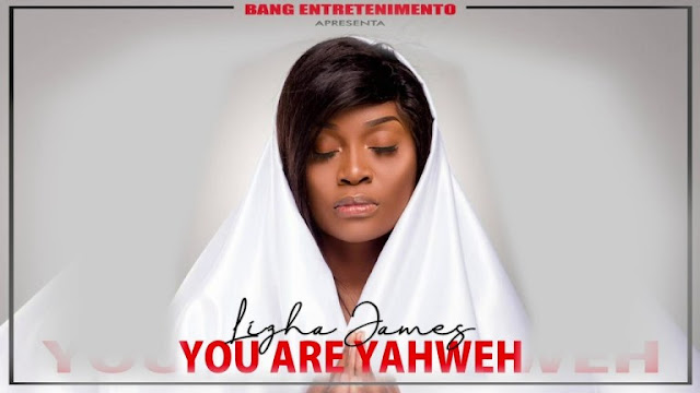 Lizha James – You Are Yahweh ( Soul ) 2019 DOWNLOAD