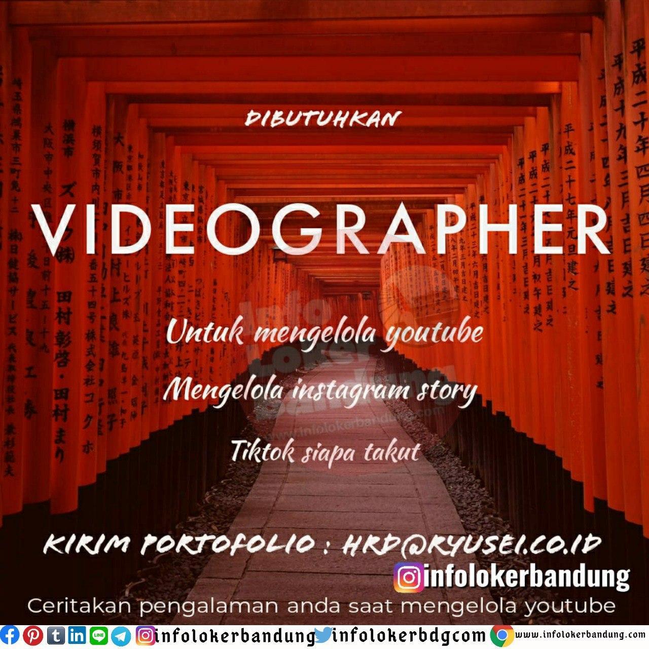 Lowongan Kerja Videographer Ryusei Bandung Juni 2020