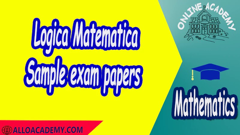 Logica Matematica - Sample exam papers PDF  Exam with solution Logic and Set Theory Proof Sets Reasoning Mathantics Course Abstract Exercises whit solutions Exams whit solutions pdf mathantics maths course online education math problems math help math tutor be online academy study online online education online education programs online tech schools online study courses learning online good online schools finite math online classes for adults online distance learning online doctoral programs online master degree best online schools bachelor of early childhood education elementary education online distance learning universities distance learning colleges online education degree phd in education online early childhood education online i need a degree fast early childhood degree top online schools online doctoral programs in education educational leadership doctoral programs online distance learning bachelor degree bachelor's degree in early childhood education online technical schools bachelor of early childhood education online distance