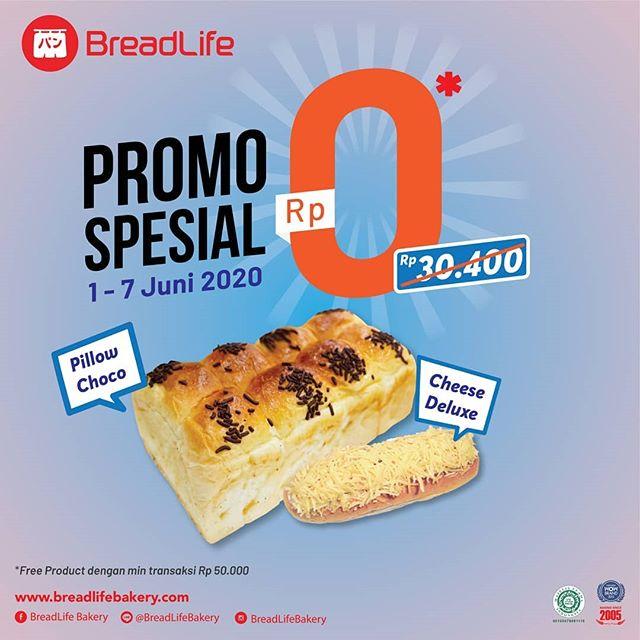 #BreadLife - #Promo Special 0 Rupiah Pillow Choco Atau Cheese Deluxe (s.d 07 Juni 2020)