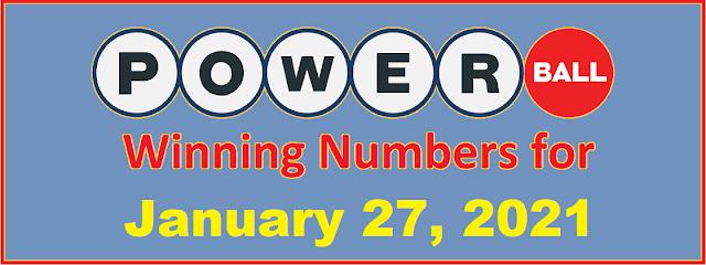 PowerBall Winning Numbers for Wednesday, January 27, 2021