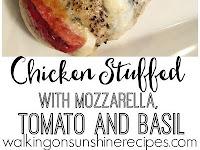 Chicken Stuffed With Mozarella Tomato & Basil