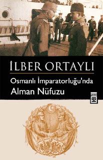 İlber Ortaylı - II. Abdulhamit Döneminde Alman Nüfuzu