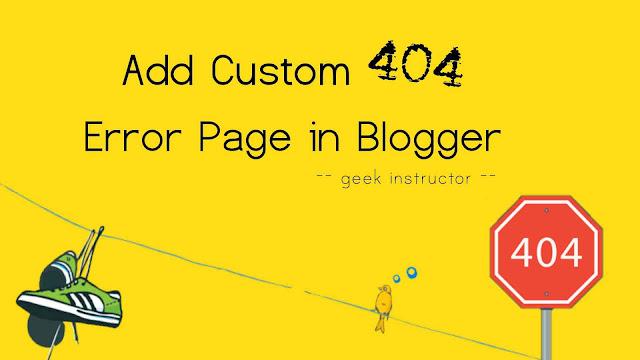 Add custom 404 error page in Blogger