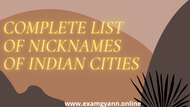 Complete List of Nicknames of Indian Cities