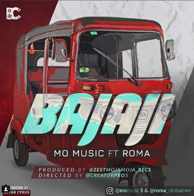 Mo music ft Roma – BAJAJI