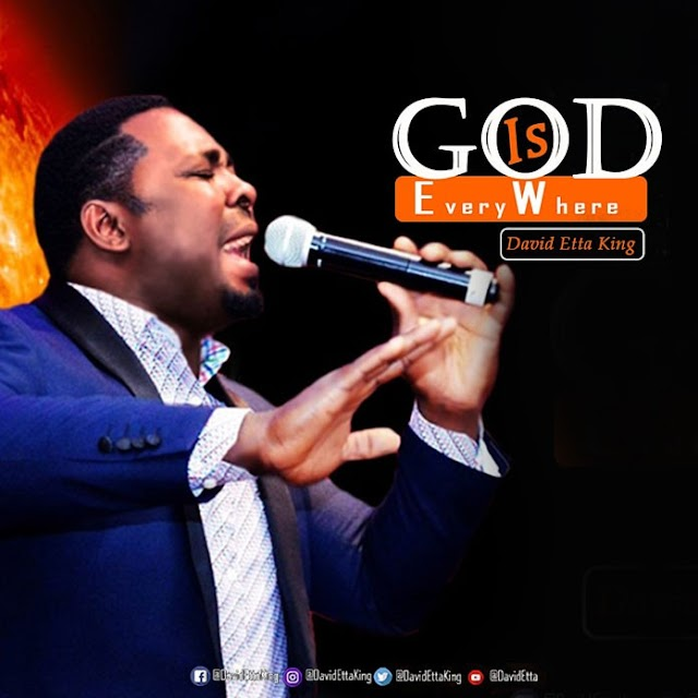 Download Music || David Etta King - God Is Everywhere