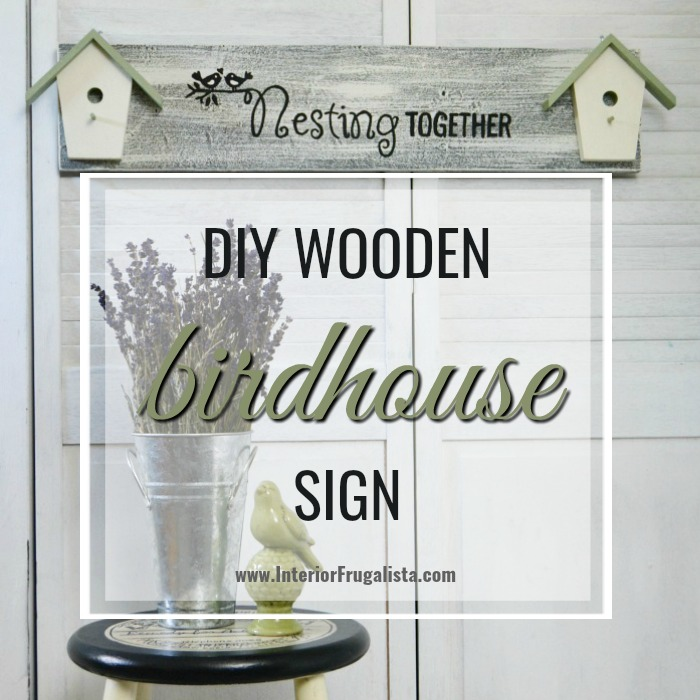 Nesting Together DIY Wooden Birdhouse Sign