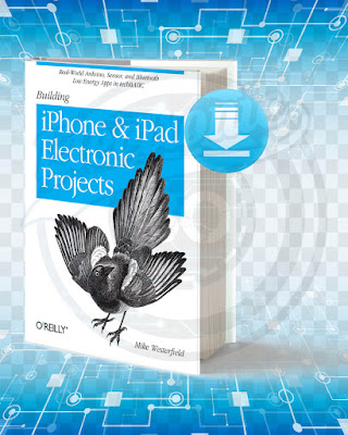 Free Book Building iPhone and iPad Electronic Projects pdf.