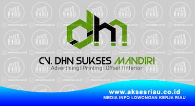 CV. DHN Sukses Mandiri Pekanbaru