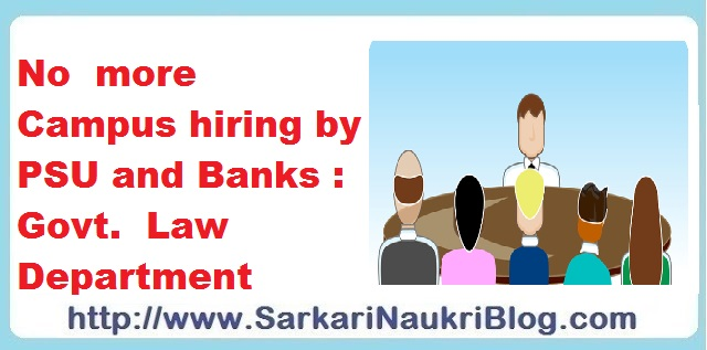 no campus recruitment hiring by PSU and Banks