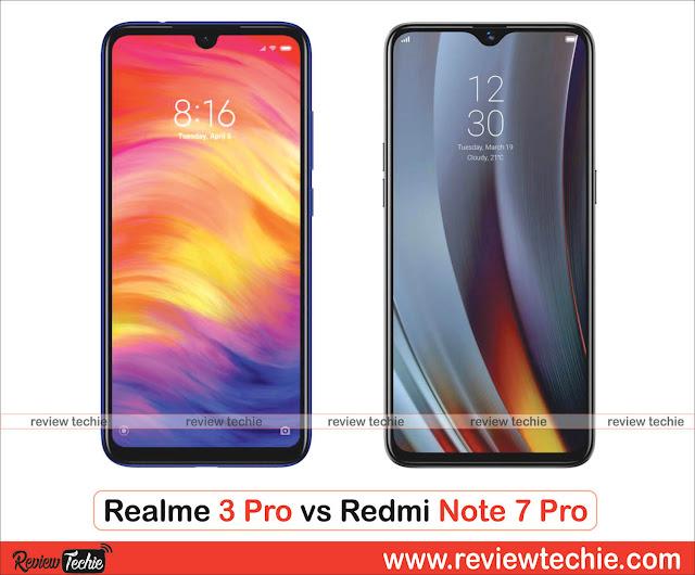 Realme 3 Pro vs Redmi Note 7 Pro  Price, Camera, Specifications Compared