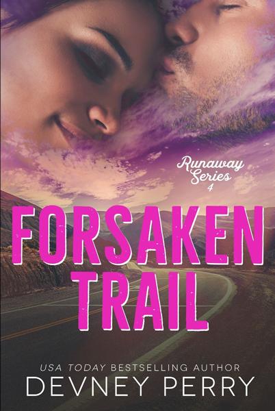 New Release: Forsaken Trail (Runaway #4) by Devney Perry + Teaser