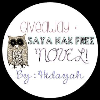 http://yayaaaank.blogspot.com/2013/10/giveaway-saya-nak-free-novel-by-hidayah.html