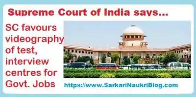 Supreme Court  videography  examination  interview centre
