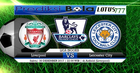 PREDIKSI  Liverpool vs Leicester  30 DESEMBER 2017