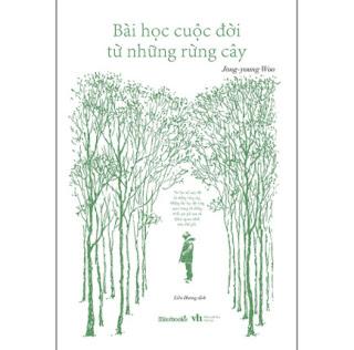 Bài Học Cuộc Đời Từ Những Rừng Cây ebook PDF EPUB AWZ3 PRC MOBI