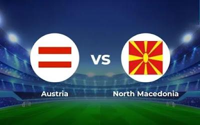 مشاهدة مباراة النمسا ضد مقدونيا الشمالية 13-06-2021 بث مباشر في بطولة اليورو