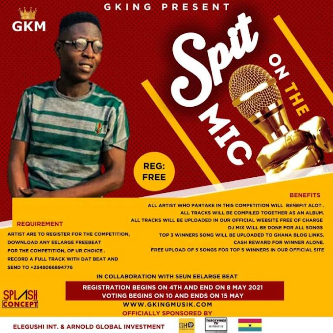 ENTERTAINMENTFEATUREDTRENDINGGking Present – Spit On The Mic Competition