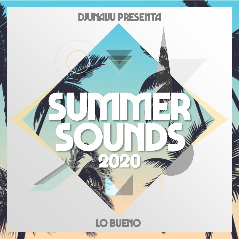 Summer Sounds 2020 Lo Bueno