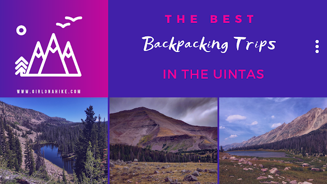 The Best Backpacking Trips in the Uintas