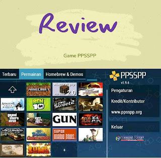 Review Game PPSSPP Petualangan dan Memahami Setiap Konsepnya