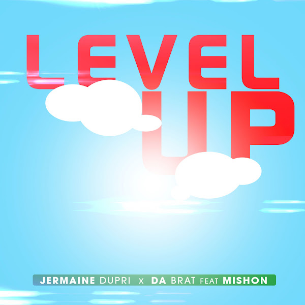 Jermaine Dupri & Da Brat - Level Up (feat. Mishon) - Single Cover