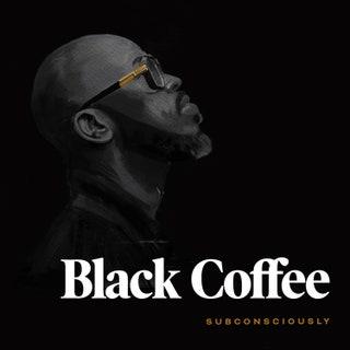 Black Coffee - Subconsciously Music Album Reviews