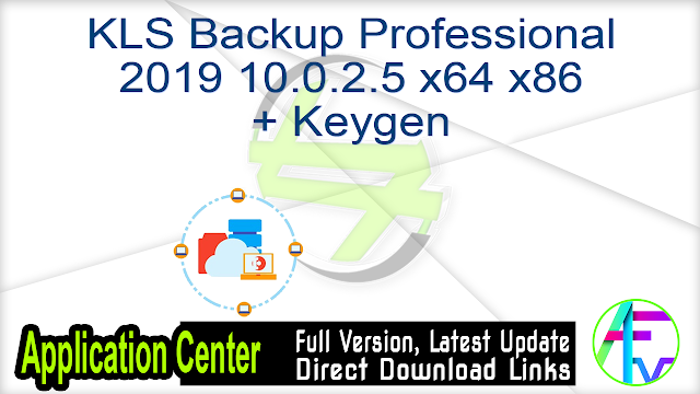 KLS Backup Professional 2019 10.0.2.5 x64 x86 + Keygen
