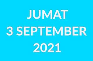 Hari Jumat Tanggal 3 September 2021
