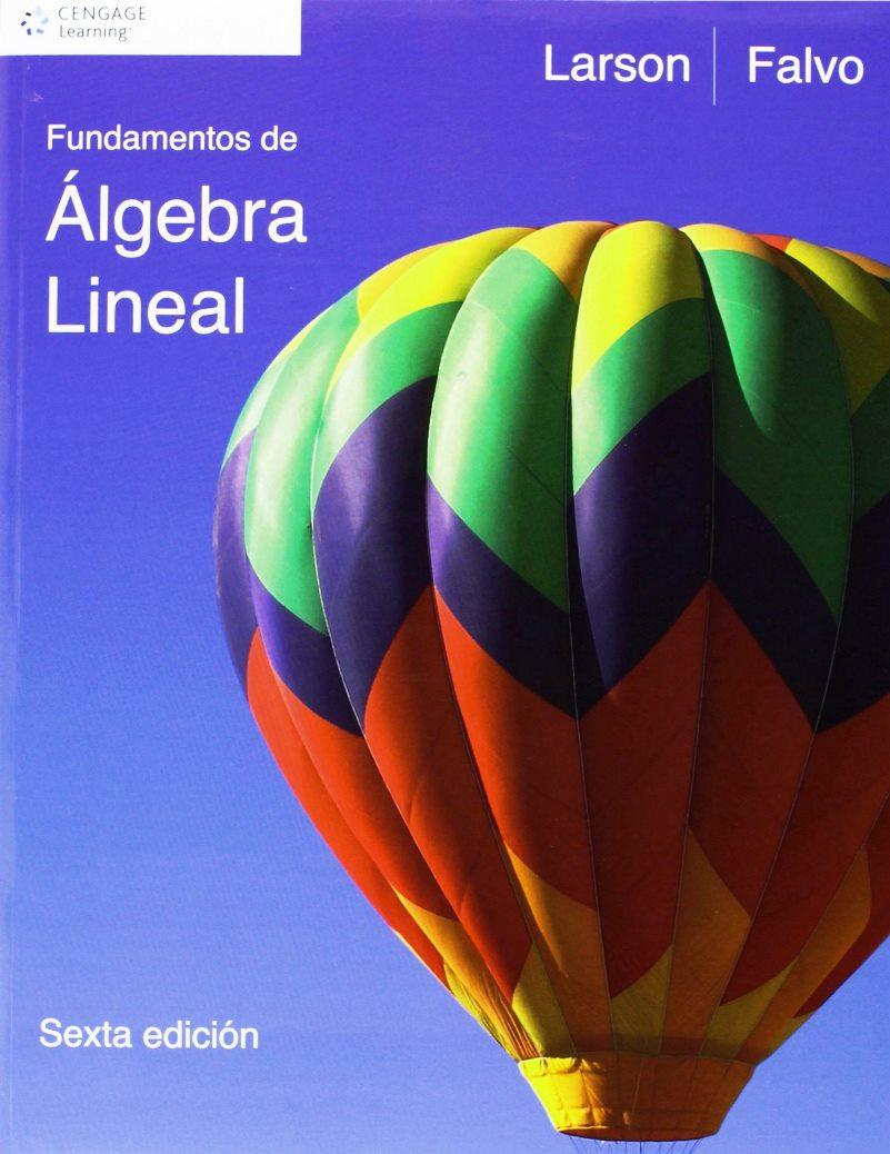 Fundamentos de Álgebra Lineal, 6ta Edición – Ron Larson