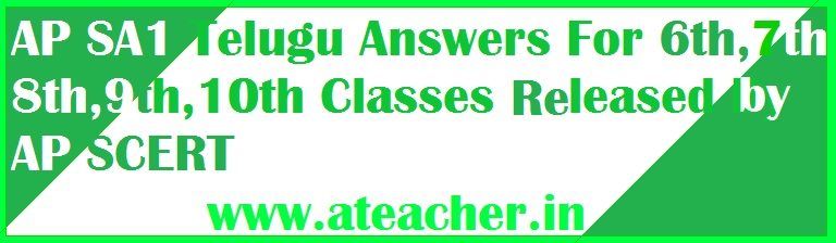 AP SA1 Telugu Answers For 6th,7th,8th,9th,10th Classes Released By AP SCERT
