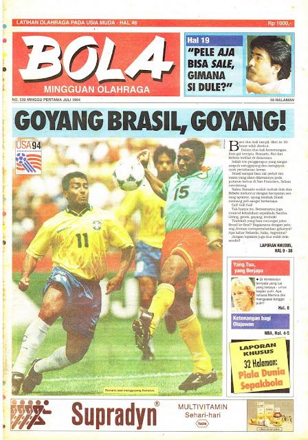 Tabloid BOLA EDISI 539 MINGGU PERTAMA JULI 1994: GOYANG BRASIL, GOYANG!