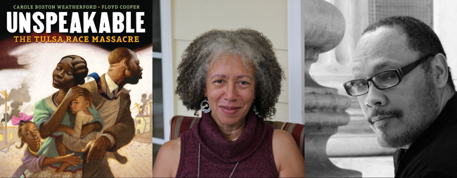 Unspeakable The Tulsa Race Massacre by Carole Boston Weatherford and Floyd Cooper   Book Review