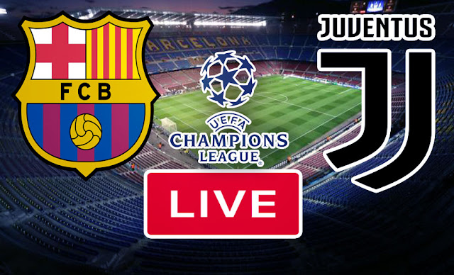 Live Streaming Match Barcelona VS Juventus FC In Champions League FREE