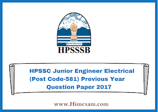 HPSSC Junior Engineer Electrical (Post Code-581) Previous Year  Question Paper 2017