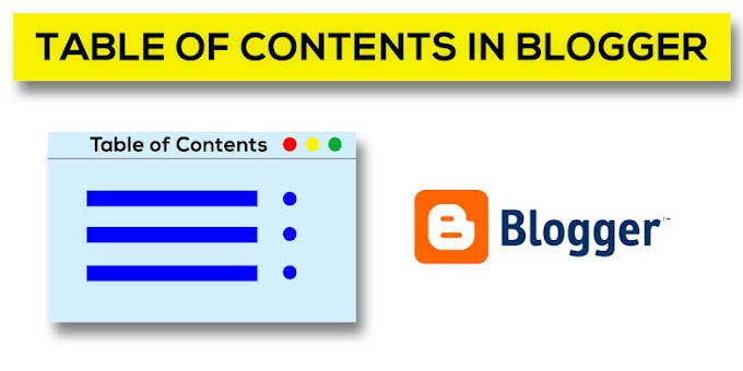 How to Add Table Of Content In Blogger