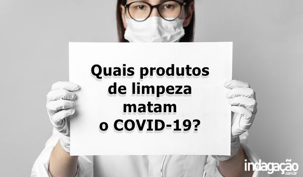 quais-produtos-de-limpeza-matam-o-covid-19