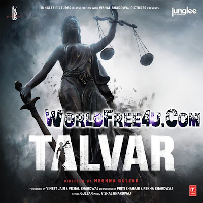 Poster Of Bollywood Movie Talvar (2015) 100MB Compressed Small Size Mobile Movie Free Download worldfree4u.com